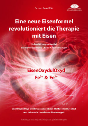 EisenOxydulOxyd – Eine neue Eisenformel revolutioniert die Therapie mit Eisen