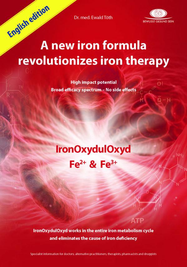 EisenOxydulOxyd – Eine neue Eisenformel revolutioniert die Therapie mit Eisen   EN