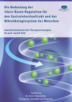 Die Bedeutung der Säure/Basen-Regulation für den Gastrointestinaltrakt und die Mikroökologiesysteme des Menschen
