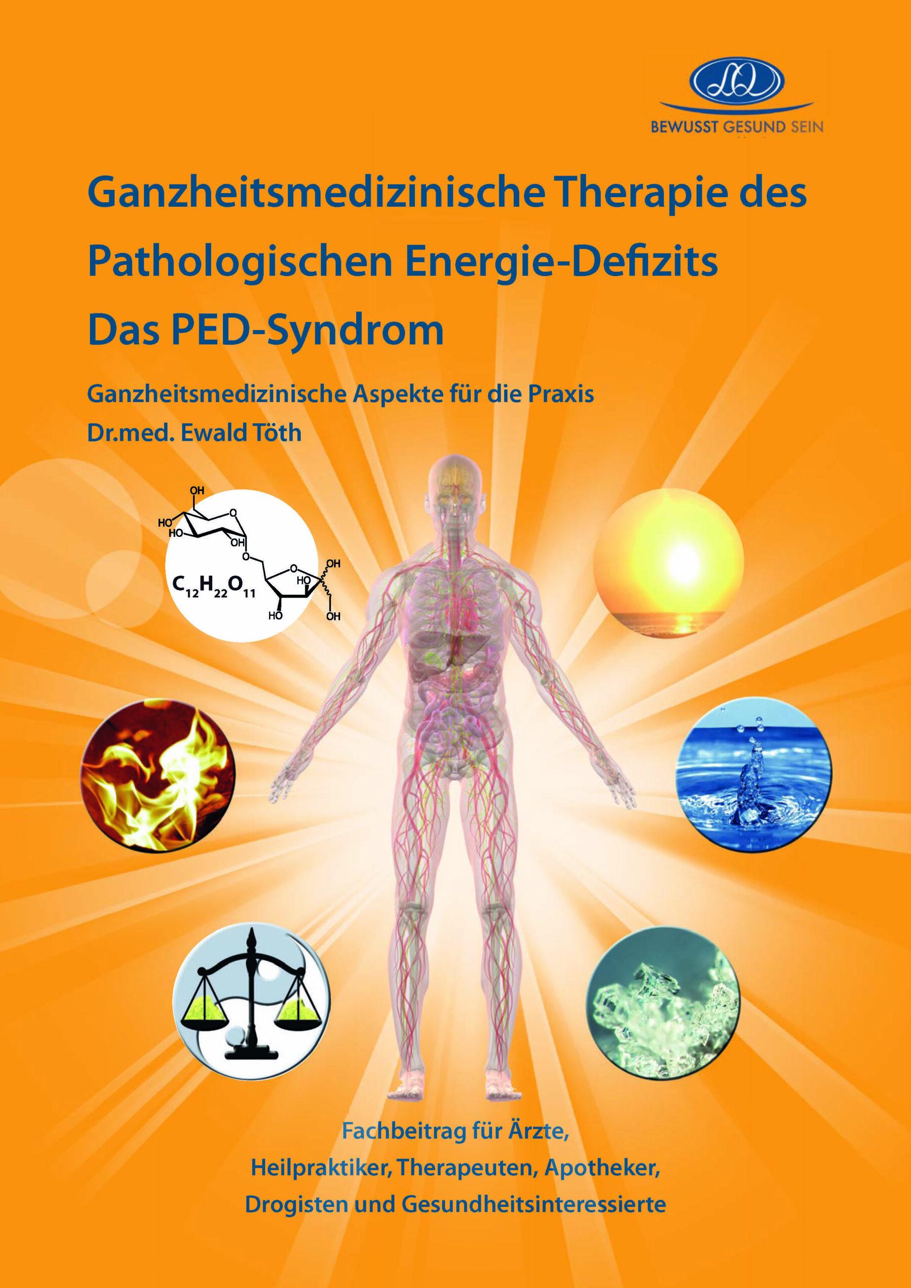 Ganzheitsmedizinische Therapie des Pathologischen Energie-Defizits